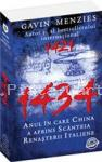 Gavin Menzies 1434 - anul in care china a aprins scanteia renasterii italiene